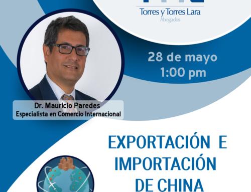 Exportación e Importación a China: Aspectos legales a considerar