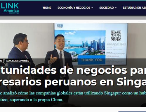 Oportunidades de negocios para empresarios peruanos en Singapur
