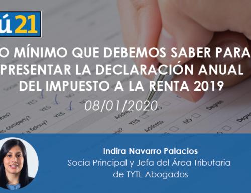 Lo mínimo que debemos saber para presentar la declaración anual del Impuesto a la Renta 2019