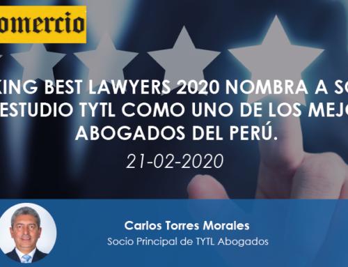 Ranking Best Lawyers 2020 nombra a socio del estudio TYTL como uno de los mejores abogados del Perú.