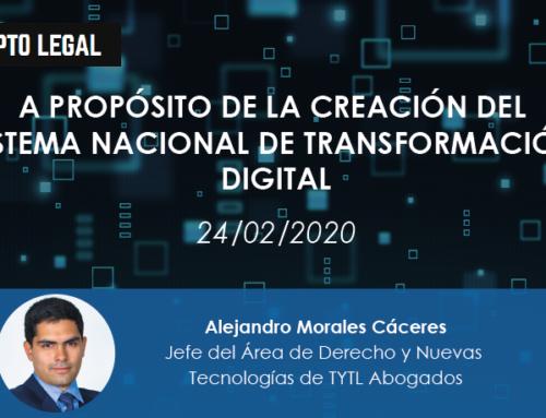 A propósito de la creación del Sistema Nacional de Transformación Digital