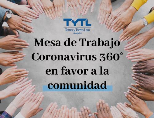 TYTL: MESA DE TRABAJO VIRTUAL  CORONOVIRUS 360° EN APOYO DE LA COMUNIDAD