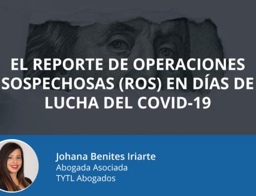 El Reporte de Operaciones Sospechosas (ROS) en días de lucha del Covid-19