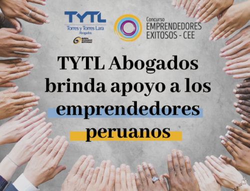 TYTL ABOGADOS BRINDA APOYO A LOS EMPRENDEDORES PERUANOS