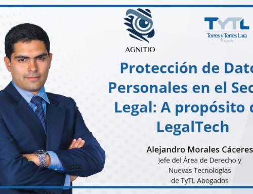 Protección de Datos Personales en el Sector Legal: A propósito del LegalTech